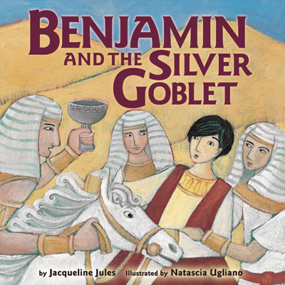 Benjamin and the Silver Goblet by award-winning children's author Jacqueline Jules