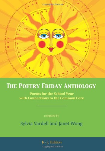 The Poetry Friday Anthology - Grades K-5