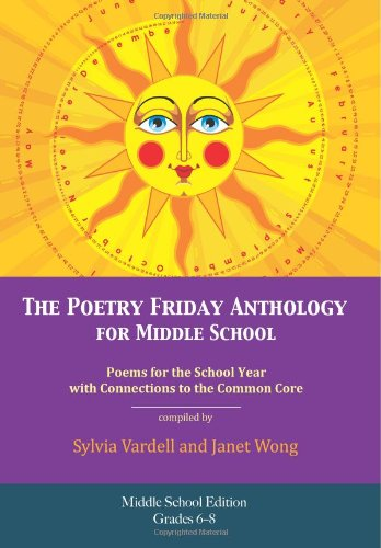 The Poetry Friday Anthology - Middle School Edition