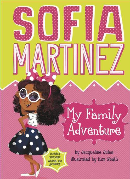 Sofia Martinez: My Family Adventure