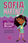 Sofia Martinez: The Missing Mouse