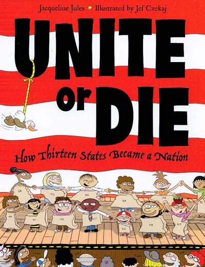 Unite or Die by award-winning children's author Jacqueline Jules